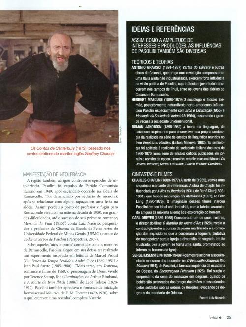 Pier Paolo Pasolini por Luiz Nazario, Revista do SESC, São Paulo, ago. 2013, n. 2, ano 20, p. 25.